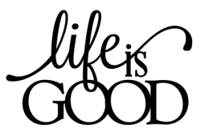 Life Is Good - Thumbnail